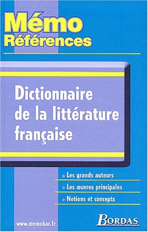MEMO REFER. DICT.DE LA LITT. FRANCAISE (Ancienne Edition)