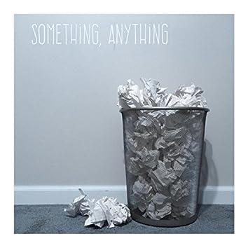 Something, Anything