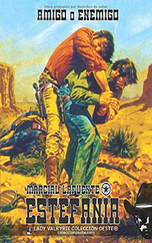 Amigo o enemigo (Colección Oeste)