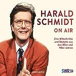 Harald Schmidt On Air
