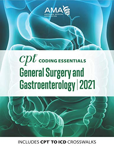 CPT Coding Essentials for General Surgery and Gastroenterology 2021 (English Edition)