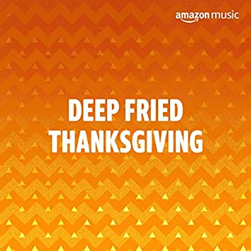 Deep Fried Thanksgiving
