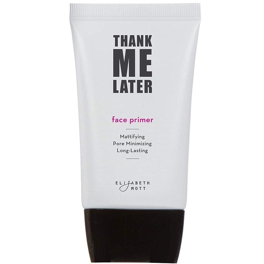 叱る憲法適合Thank Me Later Primer. Paraben-free and Cruelty Free. … Face Primer (30G) フェイスプライマー(下地)