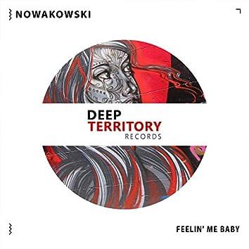 Feelin` My Baby