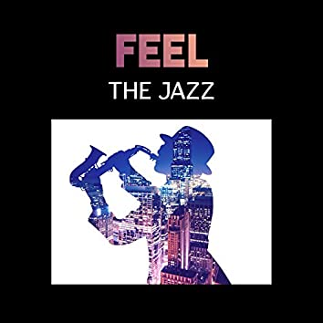 Feel the Jazz – Magical Moments with Good Music, Jazz Cafe Bar, Friday Night Party with Friends