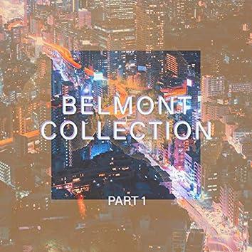 Belmont Collection, PT.1