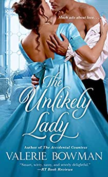 The Unlikely Lady (Playful Brides Book 3) by [Valerie Bowman]