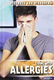 Living With Allergies (Diseases and Disorders) - Juliana Burkhart