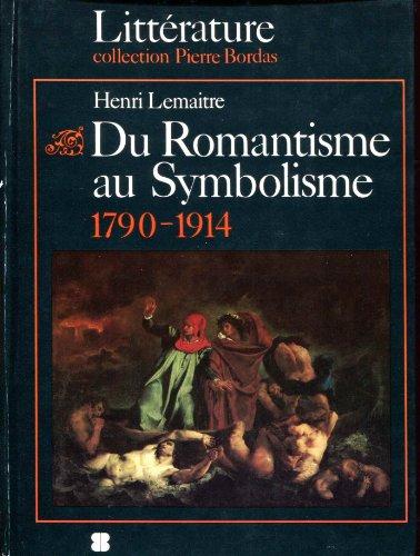 Du Romantisme au Symbolisme : L'âge des découvertes et des innovations, 1790-1914の詳細を見る