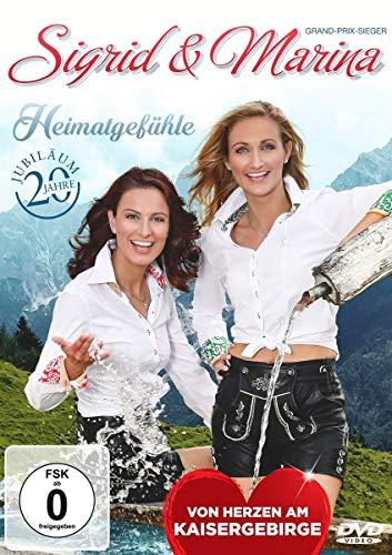 Sigrid & Marina - Heimatgefühle - Vom Herzen am Kaisergebirge - 20...