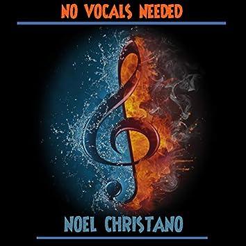 No Vocals Needed