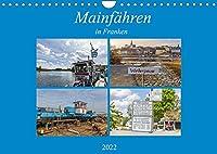Mainfaehren in Franken (Wandkalender 2022 DIN A4 quer): Die Mainfaehren in Franken sind ein Stueck Kulturgut (Monatskalender, 14 Seiten )