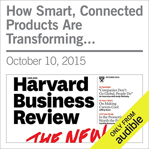How Smart, Connected Products Are Transforming Companies audiobook cover art