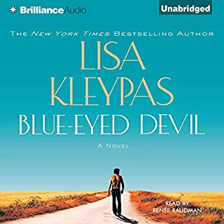 Blue-Eyed Devil     A Novel              By:                                                                                                                                 Lisa Kleypas                               Narrated by:                                                                                                                                 Renée Raudman                      Length: 10 hrs and 16 mins     823 ratings     Overall 4.3