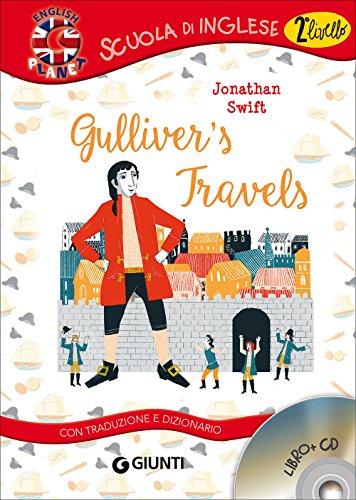 Gulliver's travels. Con traduzione e dizionario. Con CD-Audio [Lingua inglese]