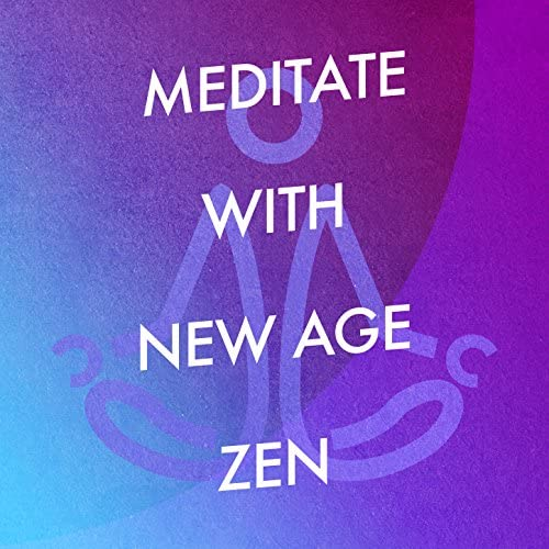 World Music For The New Age, Meditacao Clube & Meditation Zen Master