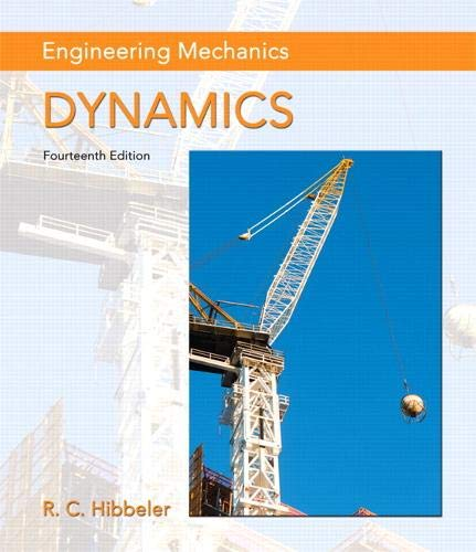 Compare Textbook Prices for Engineering Mechanics: Dynamics 14 Edition ISBN 9780133915389 by Hibbeler, Russell