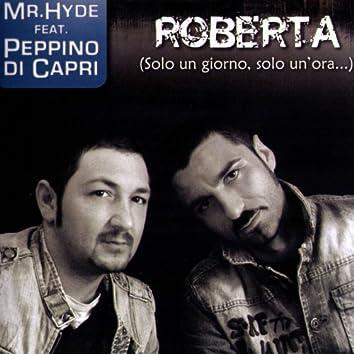 Roberta (Solo Un Giorno, Solo Un'Ora) rmx, Feat. Mr Hyde