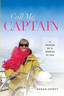 Call Me Captain: A Memoir of a Woman at Sea (Latitude 20 Books (Paperback))