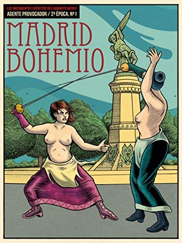 Madrid bohemio: AGENTE PROVOCADOR Nº1, 2ª ÉPOCA (VARIOS)