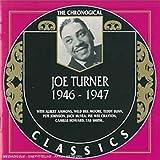 Songtexte von Big Joe Turner - The Chronological Classics: Joe Turner 1946-1947