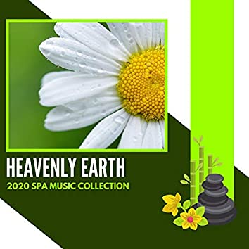 Heavenly Earth - 2020 Spa Music Collection