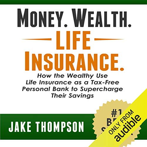 Money. Wealth. Life Insurance.  By  cover art