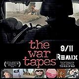 The War Tapes (9/11 Remix) [Explicit]
