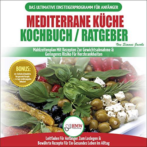 Mediterrane Küche Kochbuch / Ratgeber Titelbild