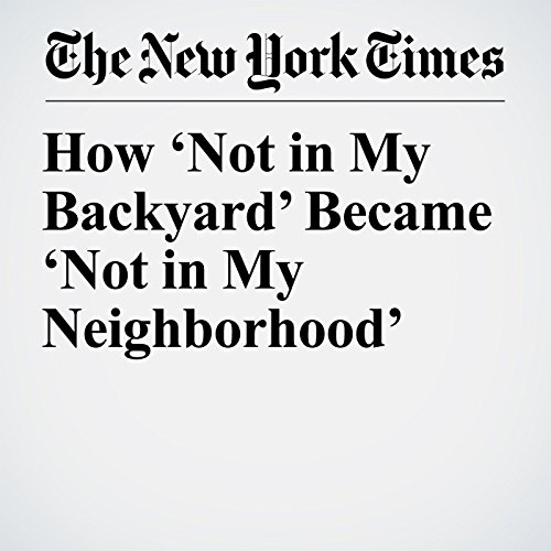 How 'Not in My Backyard' Became 'Not in My Neighborhood' copertina