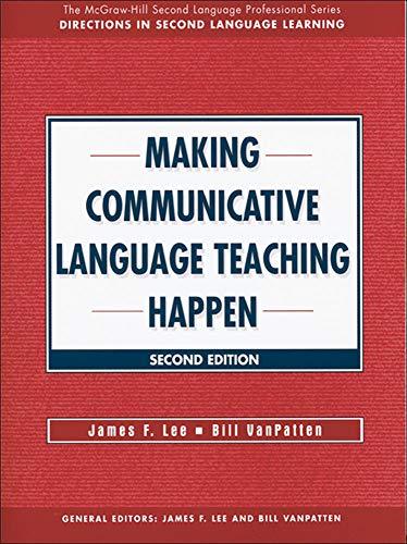 Making Communicative Language Teaching Happen, Second...