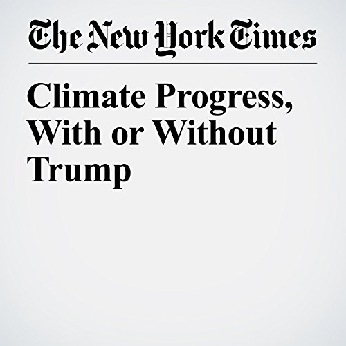 Climate Progress, With or Without Trump audiobook cover art