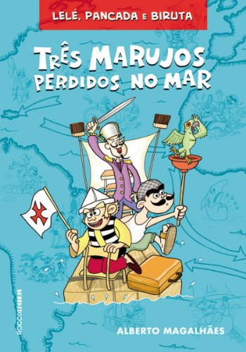 Três Marujos Perdidos no Mar (Lelé, Pancada e Biruta) por [Alberto Magalhães, Marcos Magalhães]