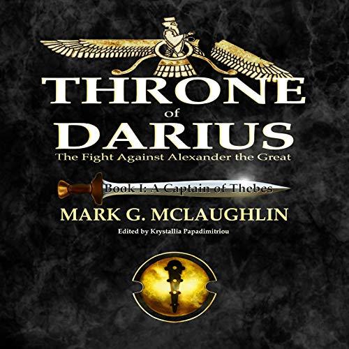 Throne of Darius Audiobook By Mark G. McLaughlin cover art