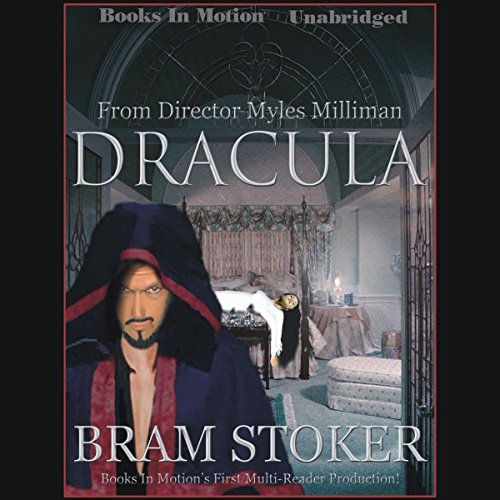 Dracula                   By:                                                                                                                                 Bram Stoker                               Narrated by:                                                                                                                                 Kevin Foley,                                                                                        Andrea Bates,                                                                                        Jerry Sciarrio,                   and others                 Length: 18 hrs and 10 mins     4 ratings     Overall 4.3