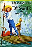 Les aventures de Tom Sawyer - Gallimard