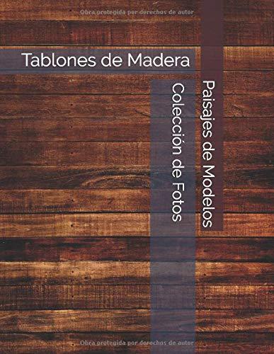 Tablones de Madera - Paisajes de Modelos - Colección de Fotos