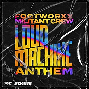 Loud Machine Anthem
