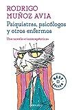 Psiquiatras, psicólogos y otros enfermos (Best Seller)