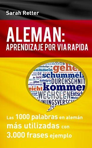 ALEMÁN: APRENDIZAJE POR VIA RÁPIDA: Las 1000 palabras en alemán ...