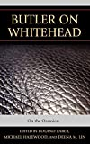 Butler on Whitehead: On the Occasion (Contemporary Whitehead Studies)