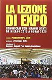 la lezione di expo. comunicare con i grandi eventi da milano 2015 a dubai 2020