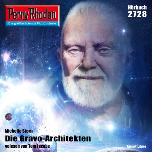 Die Gravo-Architekten     Perry Rhodan 2728              Written by:                                                                                                                                 Michelle Stern                               Narrated by:                                                                                                                                 Tom Jacobs                      Length: 3 hrs and 42 mins     Not rated yet     Overall 0.0