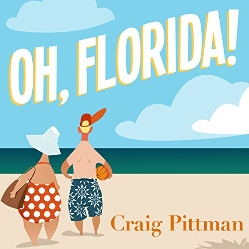 Oh, Florida! audiobook cover art