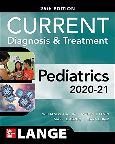 Compare Textbook Prices for CURRENT Diagnosis and Treatment Pediatrics, Twenty-Fifth Edition Current Diagnosis & Treatment 25 Edition ISBN 9781260457827 by Hay, William,Levin, Myron,Abzug, Mark,Bunik, Maya
