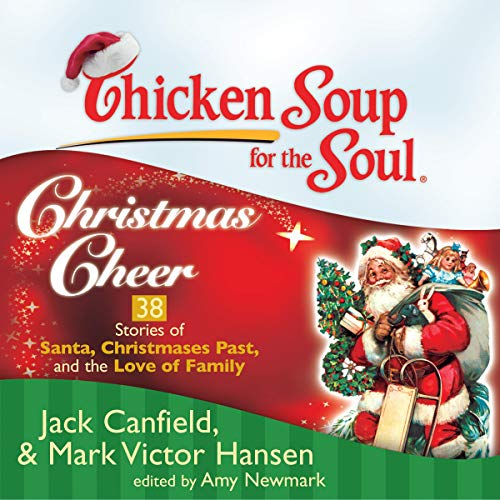 Chicken Soup for the Soul: Christmas Cheer audiobook cover art