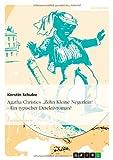 Agatha Christies 'Zehn Kleine Negerlein' - Ein typischer Detektivroman?