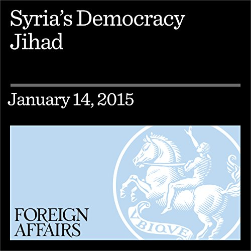 Syria's Democracy Jihad audiobook cover art