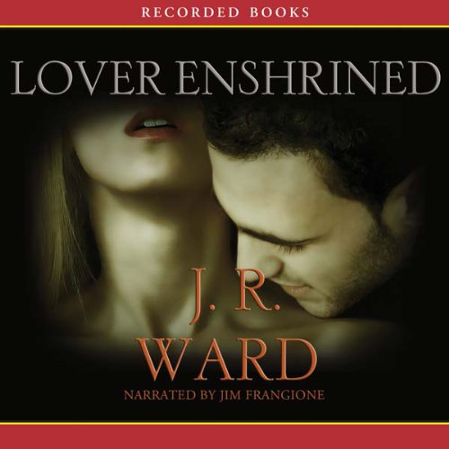 Lover Enshrined: The Black Dagger Brotherhood, Book 6