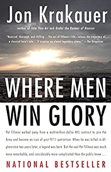 Paperback Where Men Win Glory : The Odyssey of Pat Tillman Book